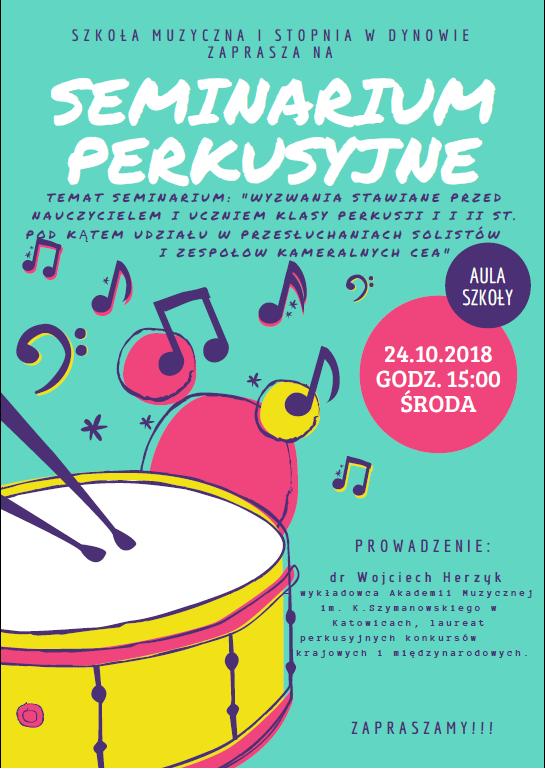 Zapraszamy na Seminarium Perkusyjne 24.10.2018